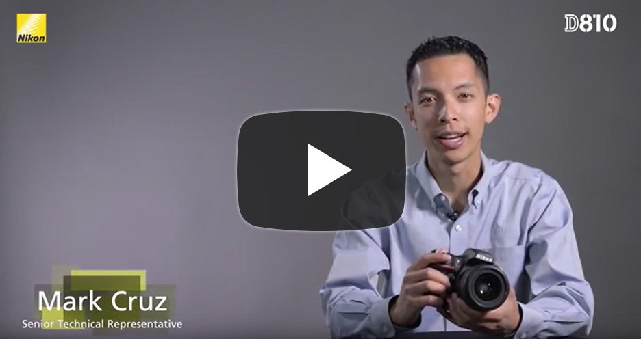 D810 TIPS | Technical Solutions | Nikon Professional Services